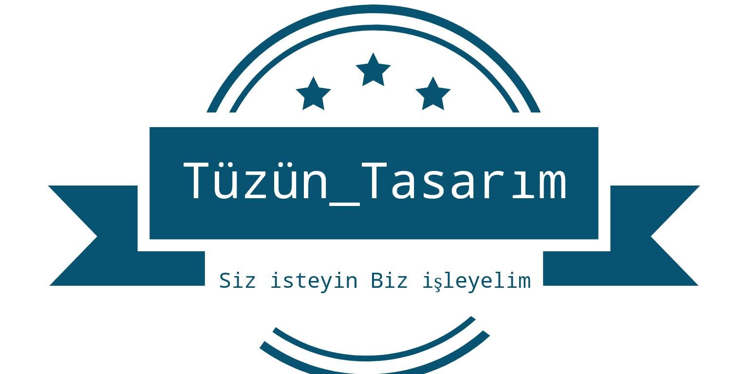 Tüzün_Tasarım