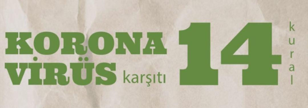 Korona Virüs Karşıtı 14 Kural